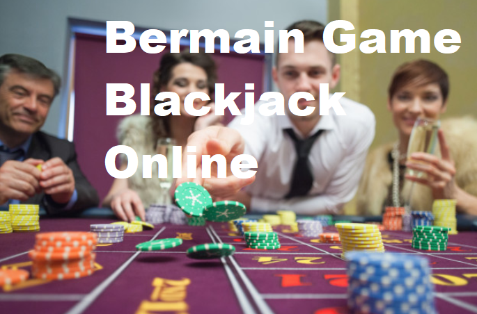Bermain Game Blackjack Online